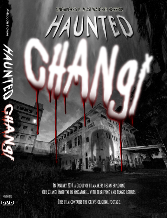 HAUNTED CHANGI - Buy DVD!